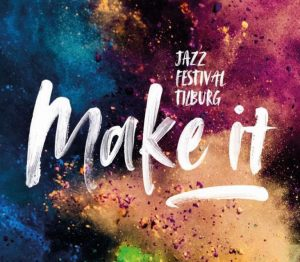 Jazz Tilburg | Jazzfestival Make It | Fresh Jazz Agency