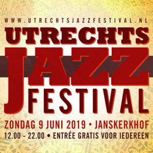 Jazz Utrecht   Utrechts Jazz Festival   Fresh Jazz Agency