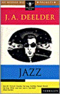 Boeken over Jazz | Jules Deelder verhalen gedichten | Fresh Jazz Agency